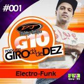PodCastGiro da de Dez #001 – DJ Rodrigo Campos