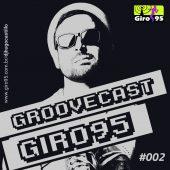 Groovecast #002