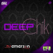 Deep Chik
