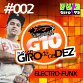 PodCast Giro da de Dez #002 – DJ Rodrigo Campos