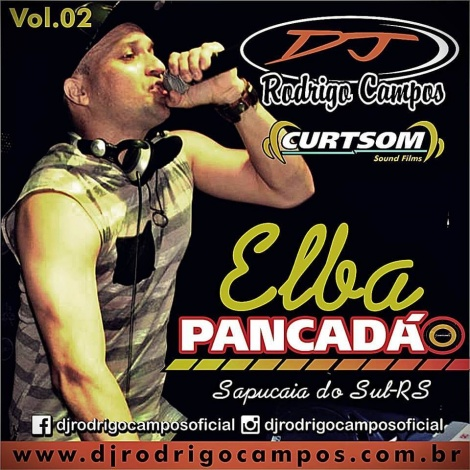 Elba Pancadão Vol.02 – Minimal & Sertanejo Pancadão