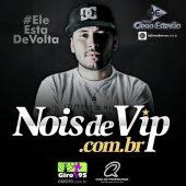 NOIS DE VIP