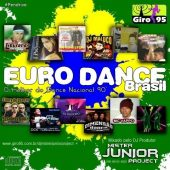 Giro RebOOt 03-  Euro Dance Brasil – DJ Mister Junior Project