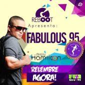 Giro RebOOt 06 – Fabulous 95 – Primeira Edição