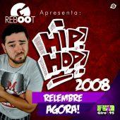 Giro RebOOt 05 – Especial de Hip Hop 01
