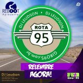 Giro RebOOt 10 – Rota 95 – DJ Leudson