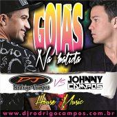 Goiás na Batida – Dj Rodrigo Campos VS Dj Johnny Campos
