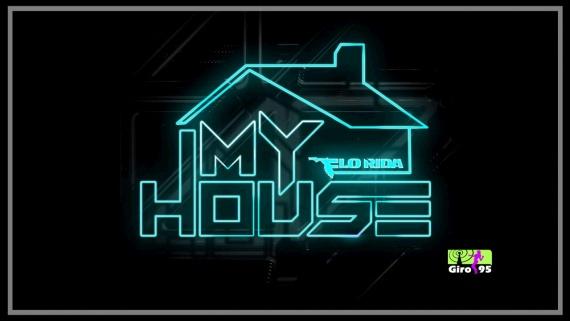 Flo Rida – My House