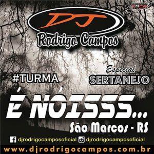 Turma e Nóis São Marcos-RS Esp. Sertanejo