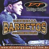 Especial Barretos Sertanejo Remix