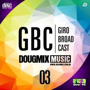 Giro Broad Cast #03