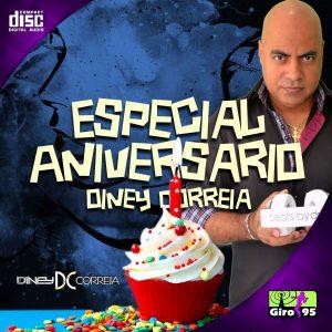 Especial de Aniversario Diney Correia