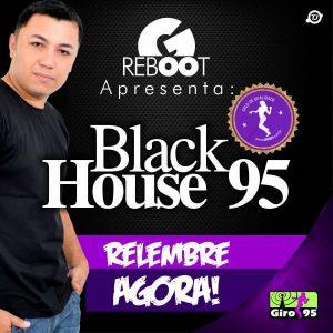 GIRO REBOOT 14  – Black House 95 – DJ Welligton
