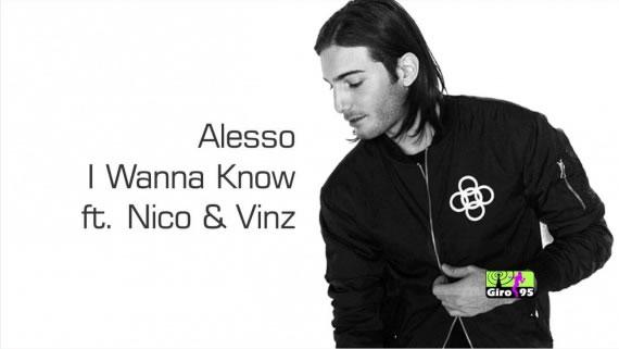 Alesso – I Wanna Know ft. Nico & Vinz