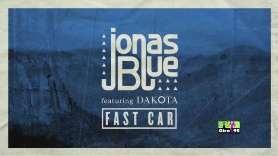 Jonas Blue – Fast Car ft. Dakota