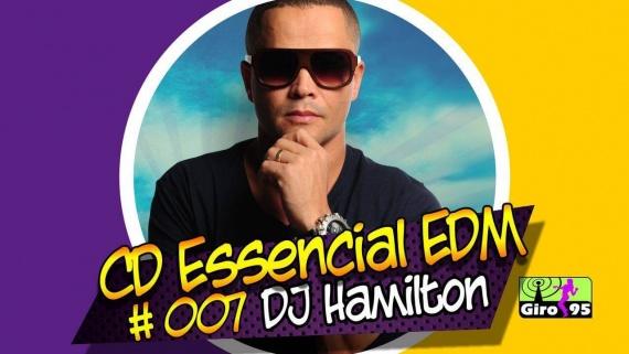 CD Essencial EDM 07 – Dj Hamilton