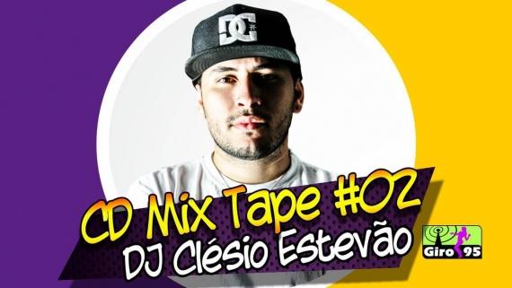 CD Mix Tape #02 – Dj Clésio Estevão