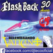 DJ Teco Flash Back 30 anos