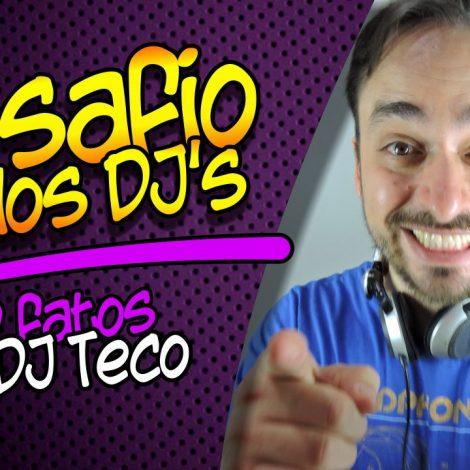 GIRO95 – 10 Fatos Sobre DJ Teco