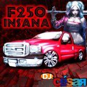 F250 Insana – Especial de Pancada