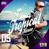 Tropical House #005