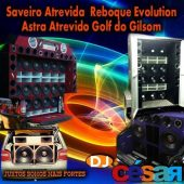 Saveiro Atrevida, Reboque Evolution, Astra Atrevido e Golf do Gilsom