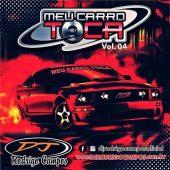 Meu Carro Toca Vol.04