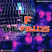 The Fields – On the beat