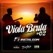 Instalsom Viola Bruta #02