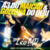 A3 do Maicão & Golzona do Debi