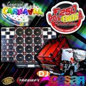 F250 Poderosa Especial de Carnaval