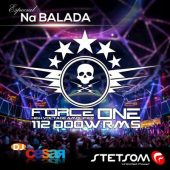 Stetsom Force One – Na Balada