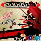 Amplificadores SounDigital – Bass Bosster e Pancadão