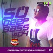 Só Deep Bass #04