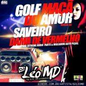 Golf Maça do Amor & Saveiro Dama de Vermelho