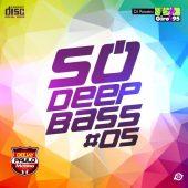Só Deep Bass #05