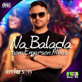 Na Balada com Emerson Alves