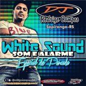 White Sound – Sapiranga-RS Especial de Pancada