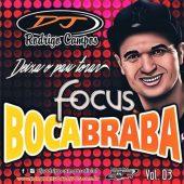 Focus Boca Braba Vol.03
