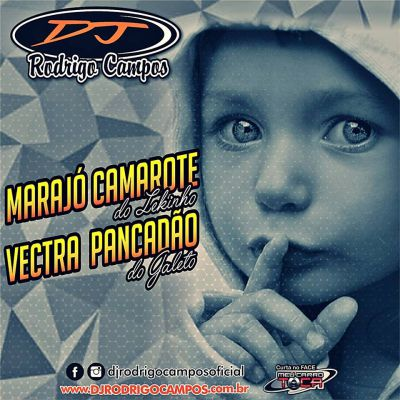 Marajó Camarote & Vectra Pancadão
