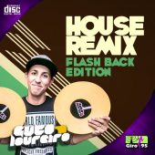 House Remixes (Flash Back Edition)