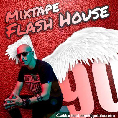 Flash House 90 – Mixtape
