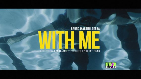 Bruno Martini, Zeeba – With Me