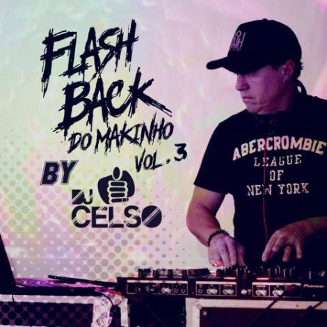 Flash Back do Makinho Vol. 03