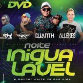 Noite Inigualavel (Gravação DVD)