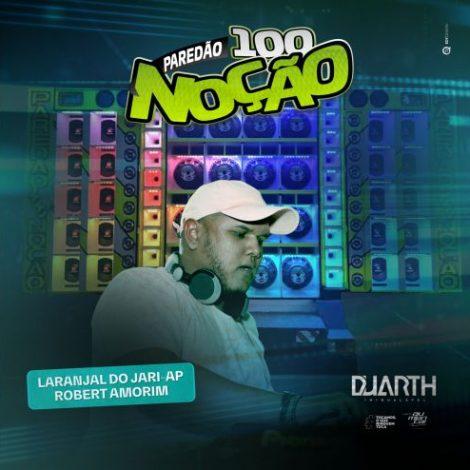 Paredão 100 Noção Vol12 (Remember)