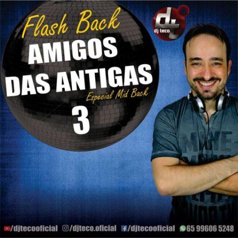 Amigos das Antigas 3 – Especial Mid Back