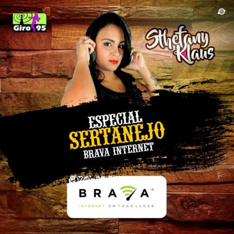 Especial Sertanejo Brava Internet 2018