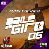 Baile do Giro #06