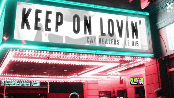 Cat Dealers, Le Dib – Keep On Lovin'